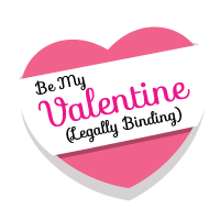 Be My Valentine (Legally Binding)